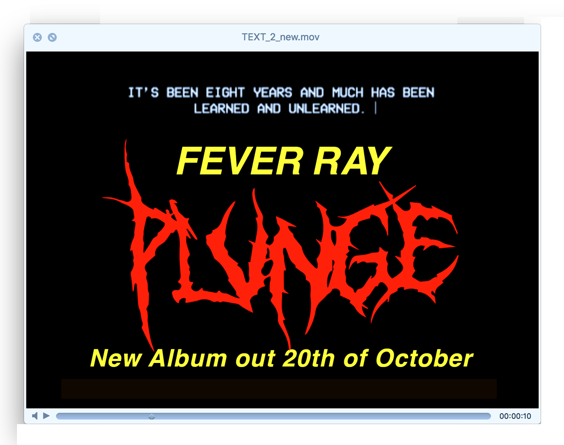 FEVER RAY ANNOUNCEMENT 2018