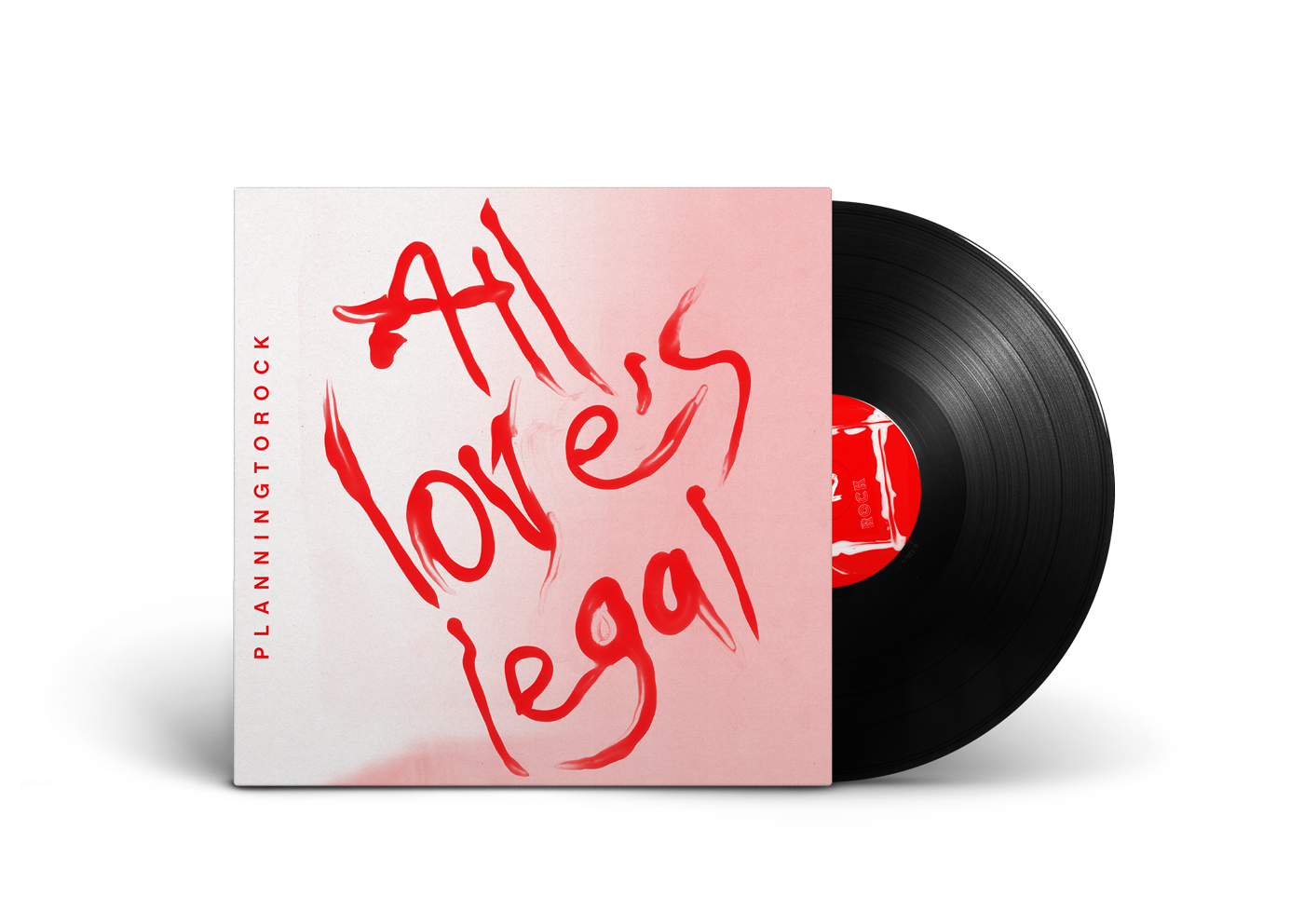 PLANNINGTOROCK – ALL LOVE'S LEGAL